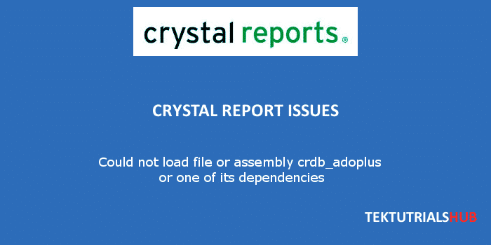 Crystal report erros Could not load file or assembly crdbadoplus